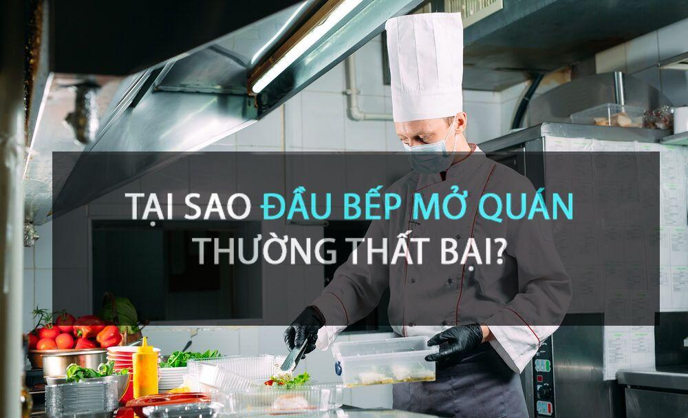 tai-sao-dau-bep-mo-quan-thuong-that-bai.jpg
